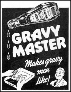 gravy men will like