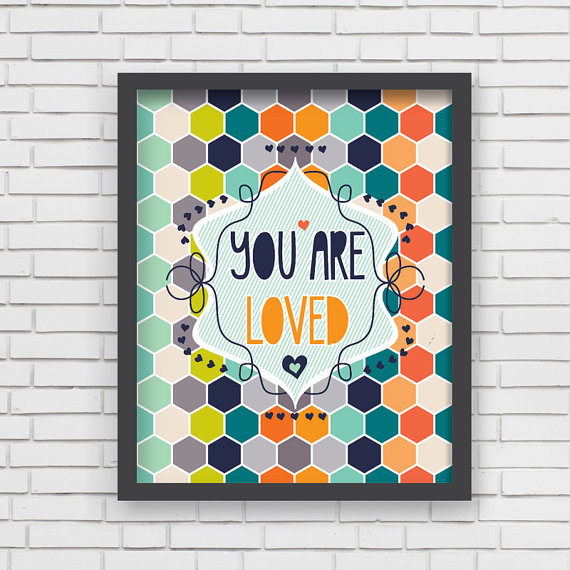 honeycomb you are loved print