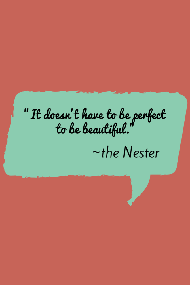 It doesn't have to be perfect to be beautiful 2